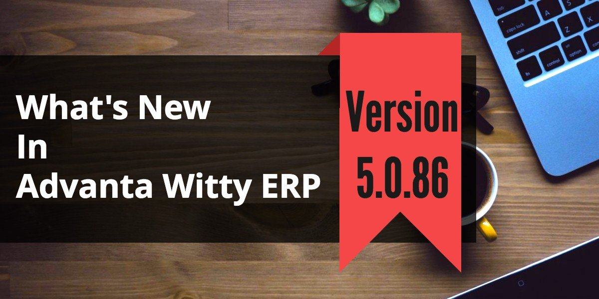 Business Accounting Software Advanta Witty ERP Update 5.0.86