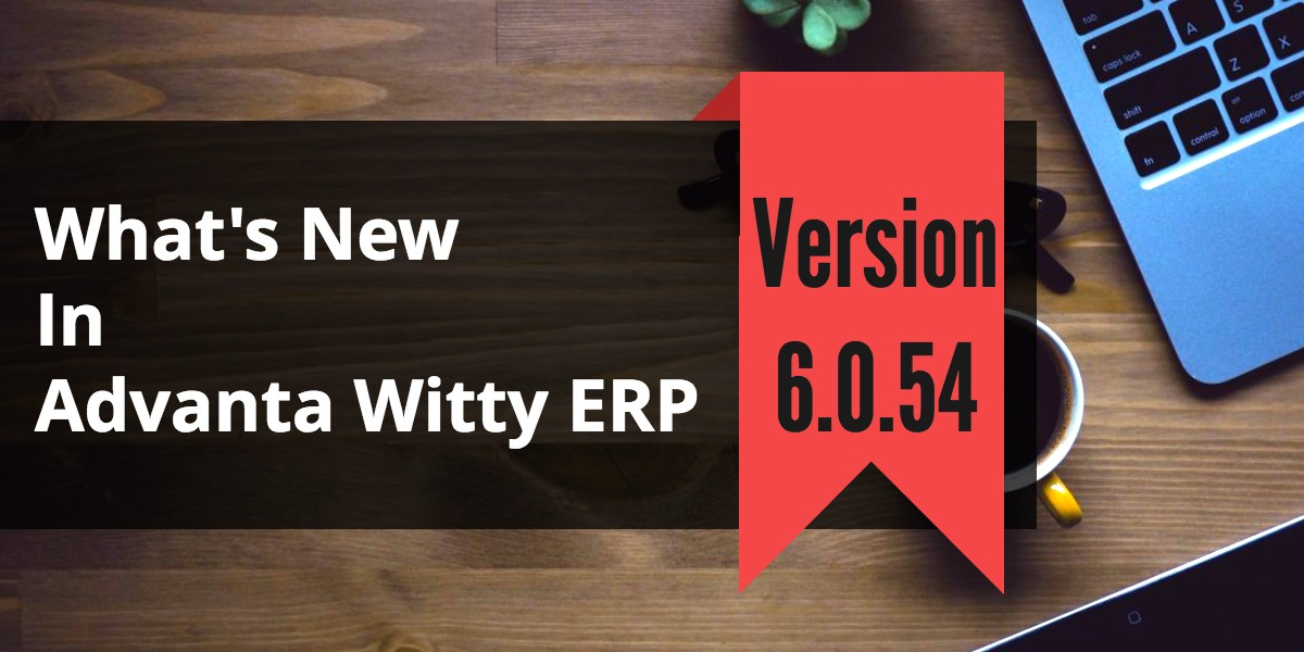 VAT Reporting Software Advanta Witty ERP Update 6.0.54