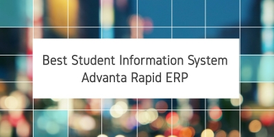 Best Student Information System- Advanta Rapid ERP
