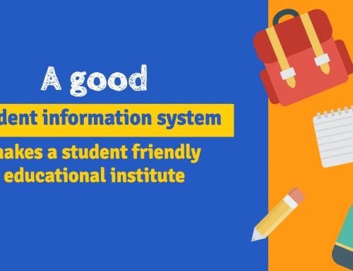 A good student information system makes a student friendly educational institute